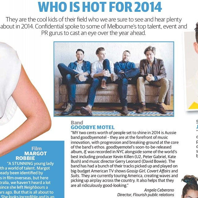 "goodbyemotel - The HERALD SUN - ""Who is hot for 2014""."