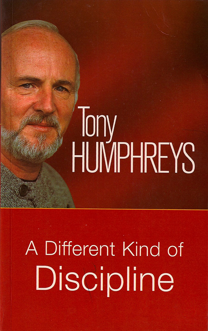 A Different Kind of Discipline by Tony Humphreys