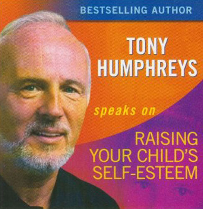 Tony Humphreys speaks on Raising Your Child's Self-Esteem