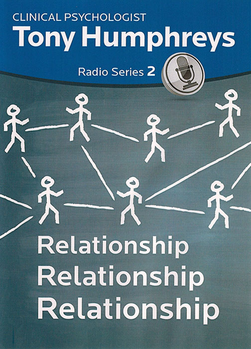 Radio Series 2 - Relationship Relationship Relationship by Tony Humphreys