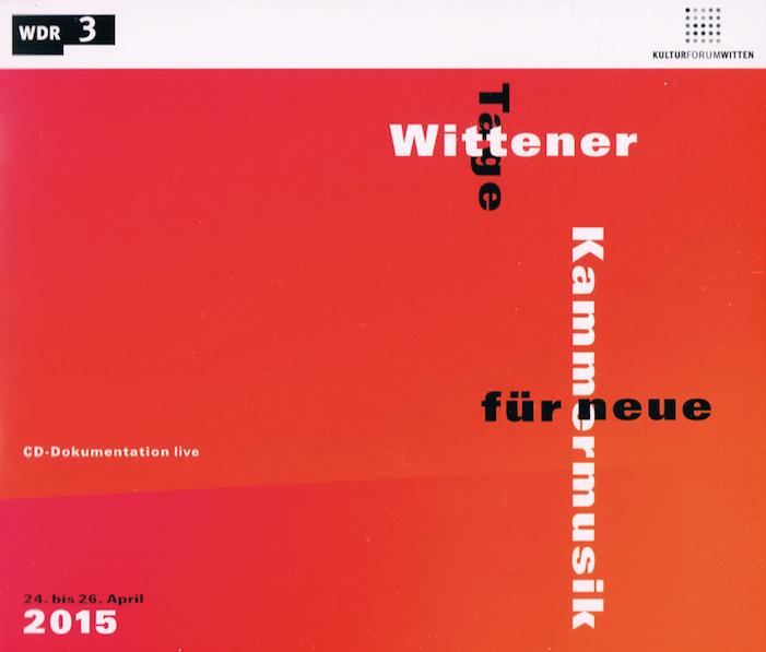 Wittener Tage für neue Kammermusik 2015 CD cover