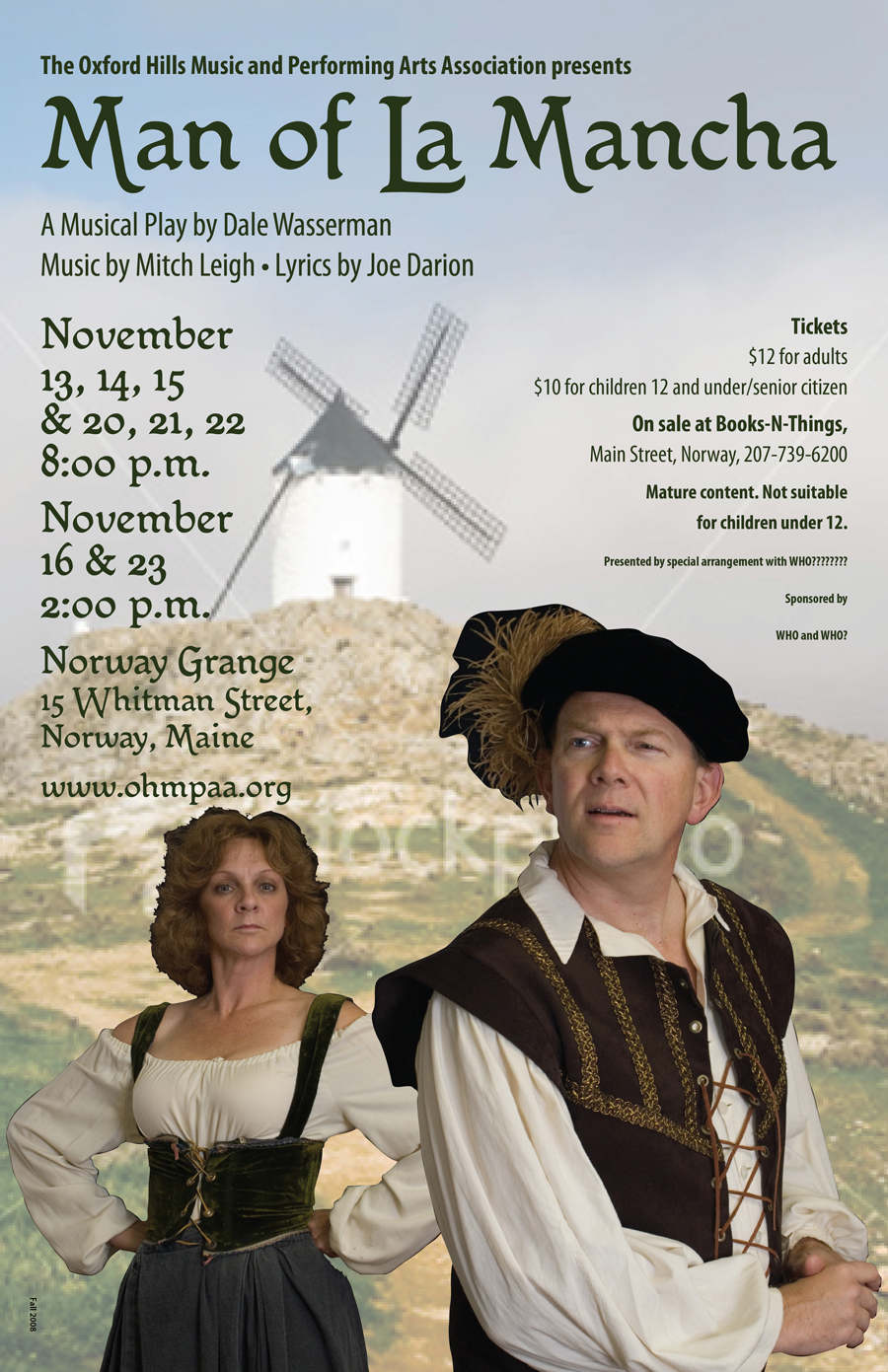 "The first try at a poster ""with people and a windmill.""  The background photo came from iStock.com; the figures are the principal actors in character as Dulcinea and Don Quixote."