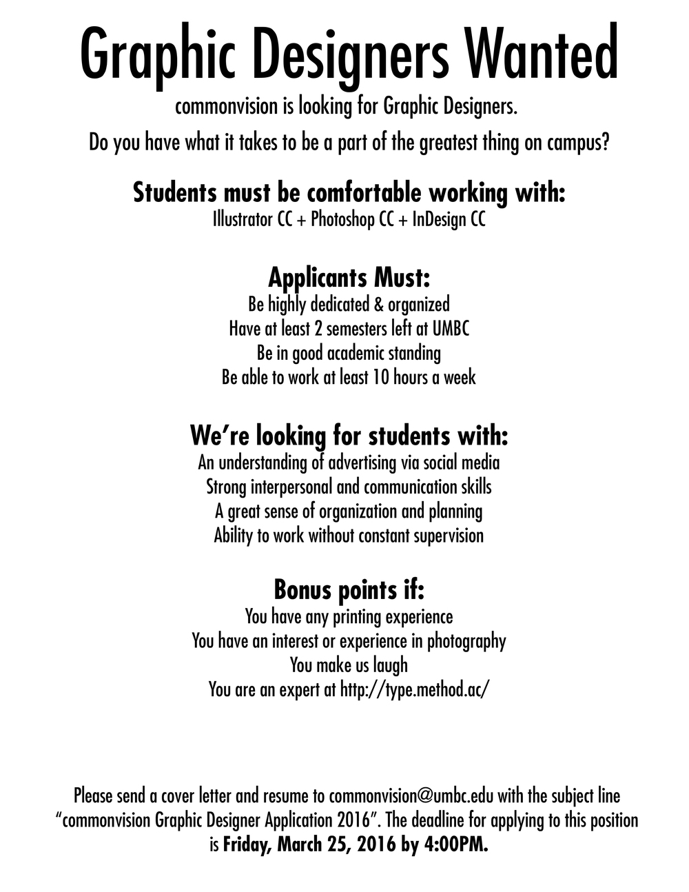 we are hiring designers commonvision come and work for us we are hiring graphic designers see we need designers to design us a flyer
