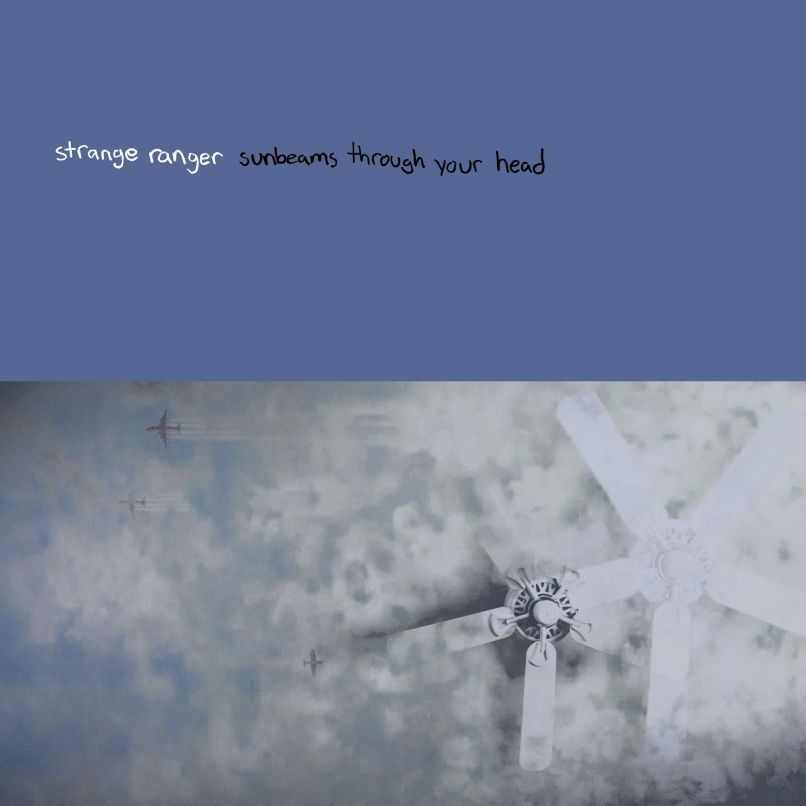 Sunbeams Through Your Head by Stranger Ranger.jpg