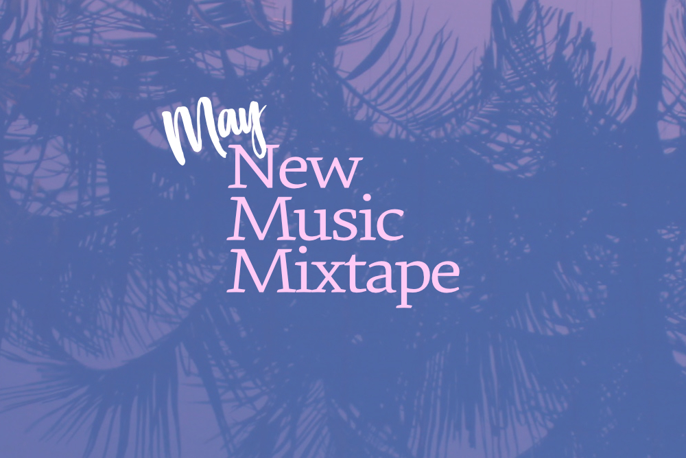 May New Music Mixtape banner image.jpg