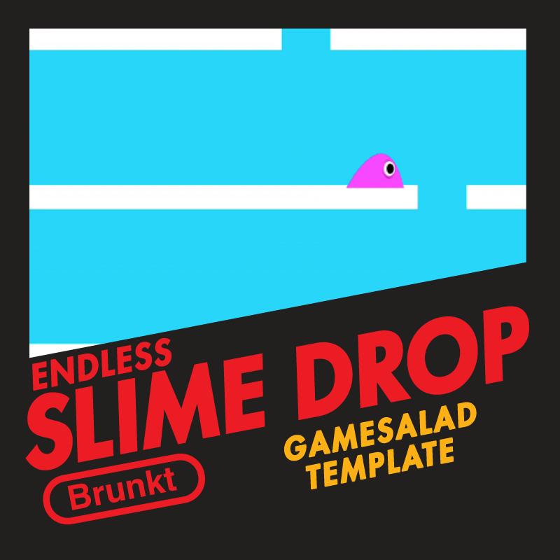 Endless Slime Drop