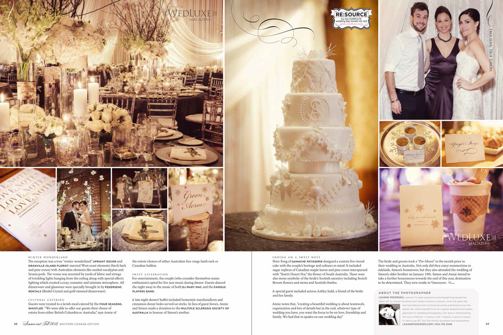As seen in  Wedluxe Magazine   Photos by Leanne Pedersen Photographers   www.leannepedersen.com