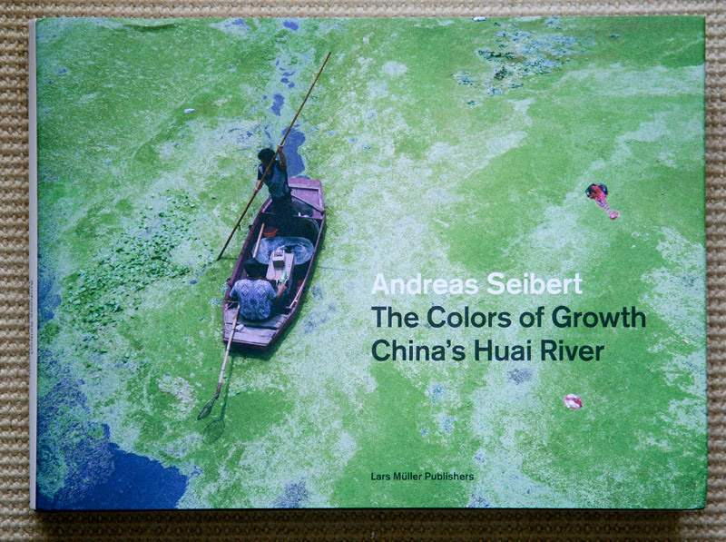 andreas_seibert-the_colors_of_growth-china_huai_river_cover.jpg