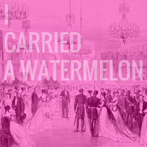 I-Carried-a-Watermelon