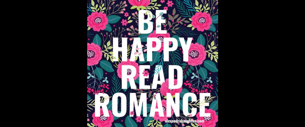 Be Happy. Read Romance