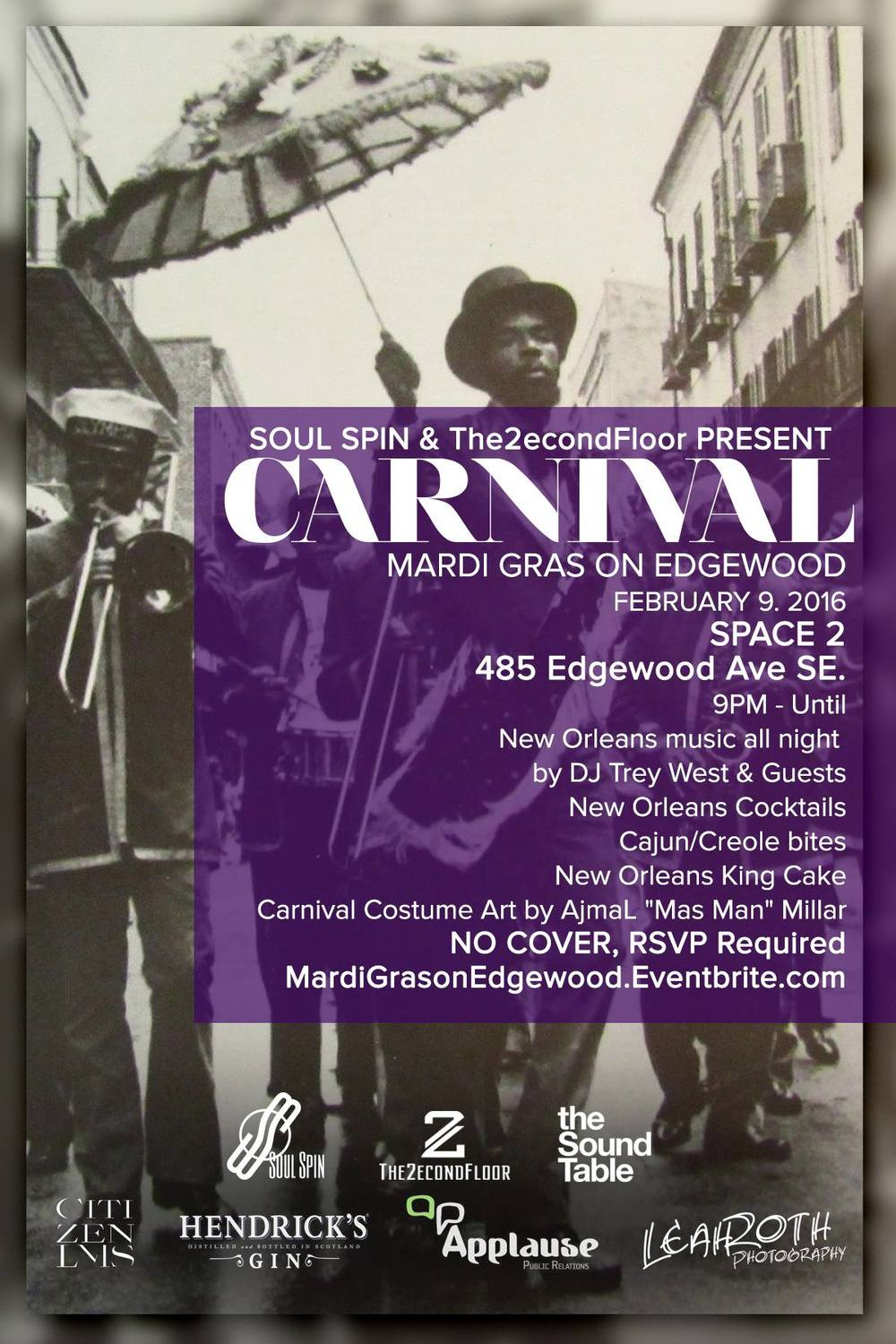 We're so pleased to announce Carnival: Mardi Gras On Edgewood - Coming up Tuesday, Feb 9 (Fat Tuesday) at Space 2 (Sound Table).