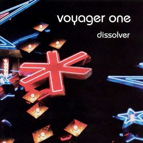 Voyager One - Dissolver