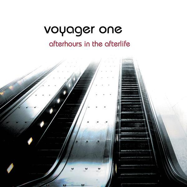 Voyager One - Afterhours in the Afterlife