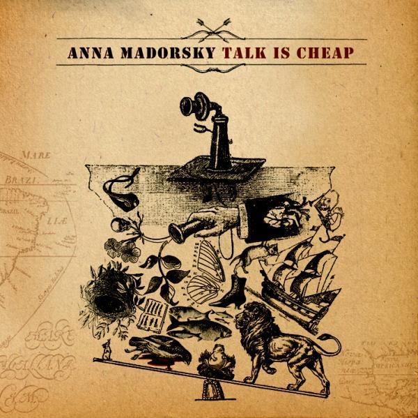 Anna Madorsky - Talk is Cheap