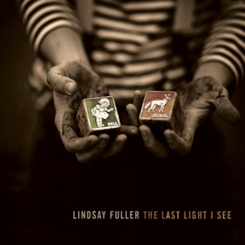 Lindsay Fuller - The Last Light I See