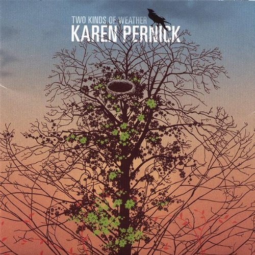 Karen Pernick - Two Kinds of Weather