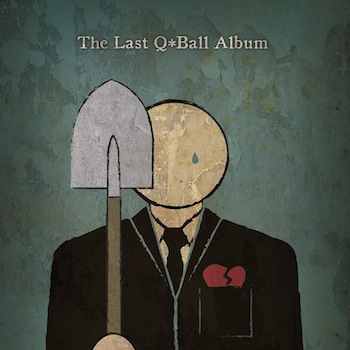 Q*Ball - The Last Q*Ball Album