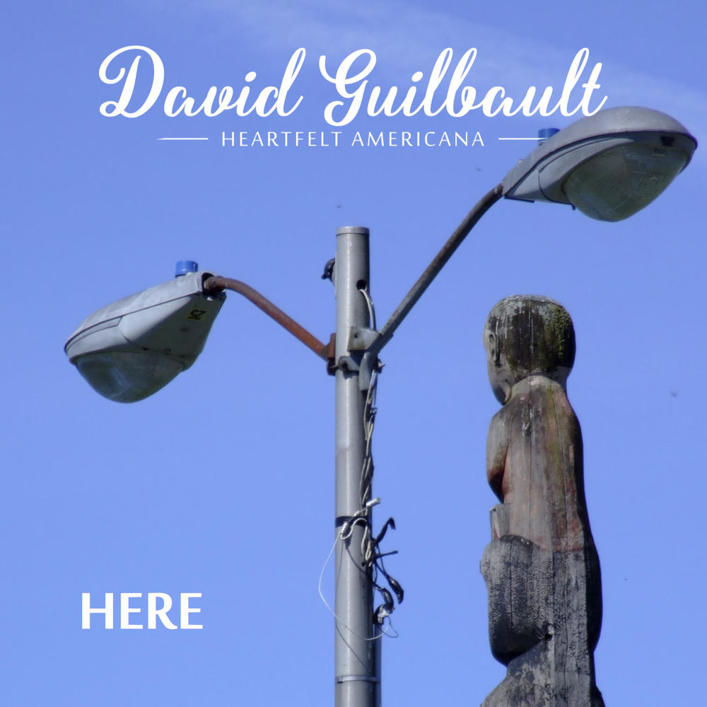 David Guilbault - Here