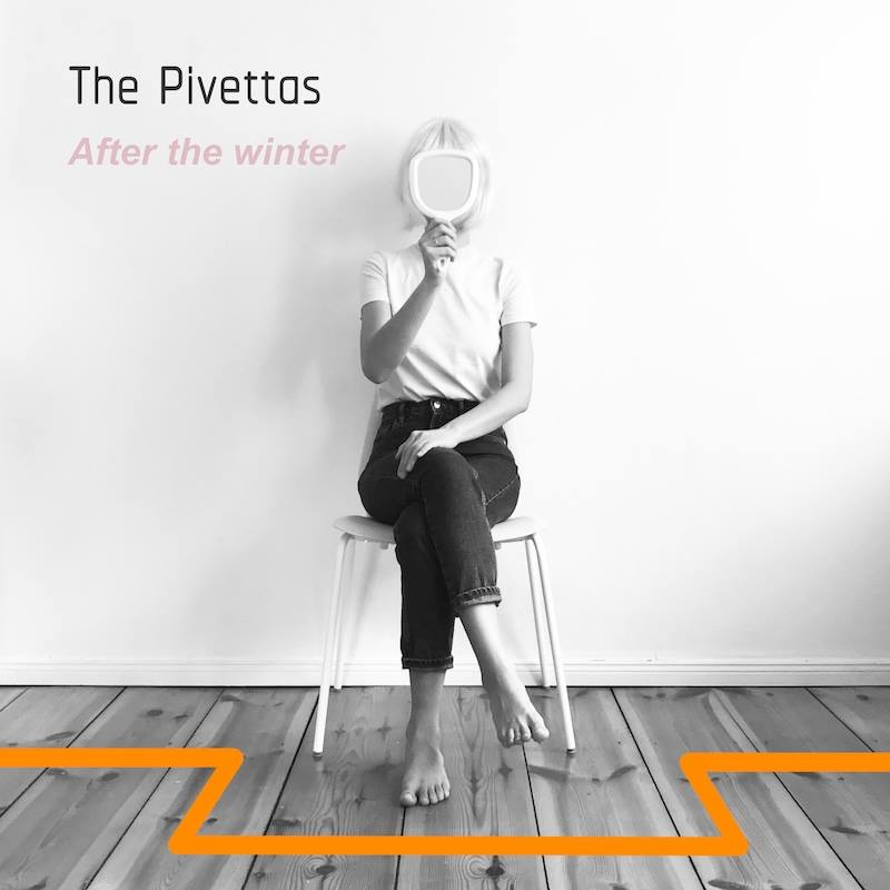 The Pivettas - After the winter