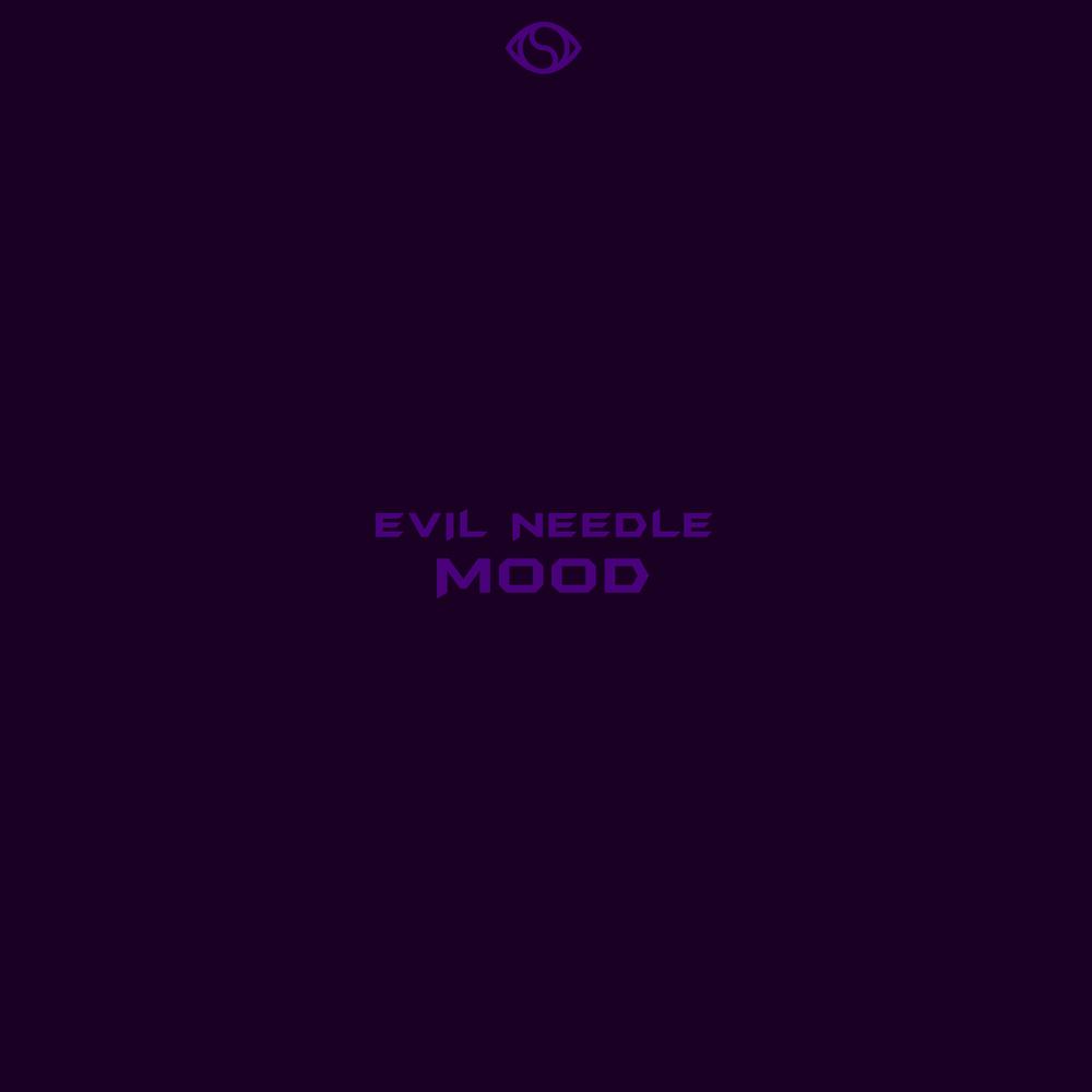 EVIL NEEDLE    MOOD