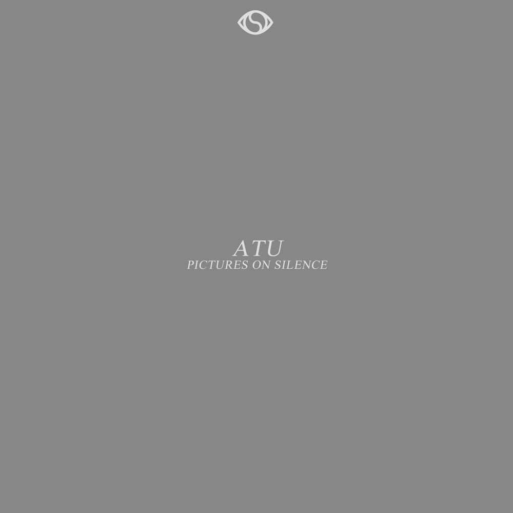 ATU PICTURES ON SILENCE