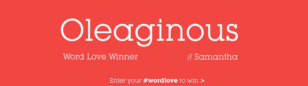 word-love-oleaginous