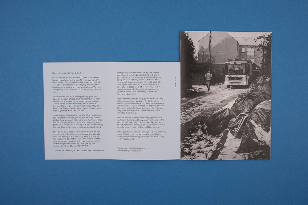 Beyond Work Zines by Photographer Curtis James. Interview with refuse collector Gavin Macaulay contained in a folded cover.