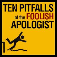 ten-pitfalls-of-the-foolish-apologist.jpg