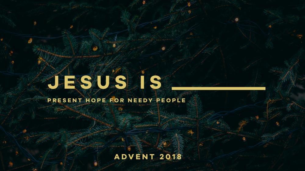 Jesus Is - Wide.png