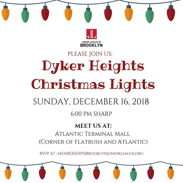 Come Join our Membership Committee as we venture to #DykerHeights #Brooklyn to take in their legendary Christmas Lights. —————————————————- All are welcome! Please be sure to RSVP at: Membership@Brooklynjuniorleague.org
