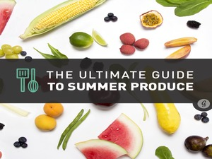 The Ultimate Visual Guide to This Summer's Best Produce | Greatist.com