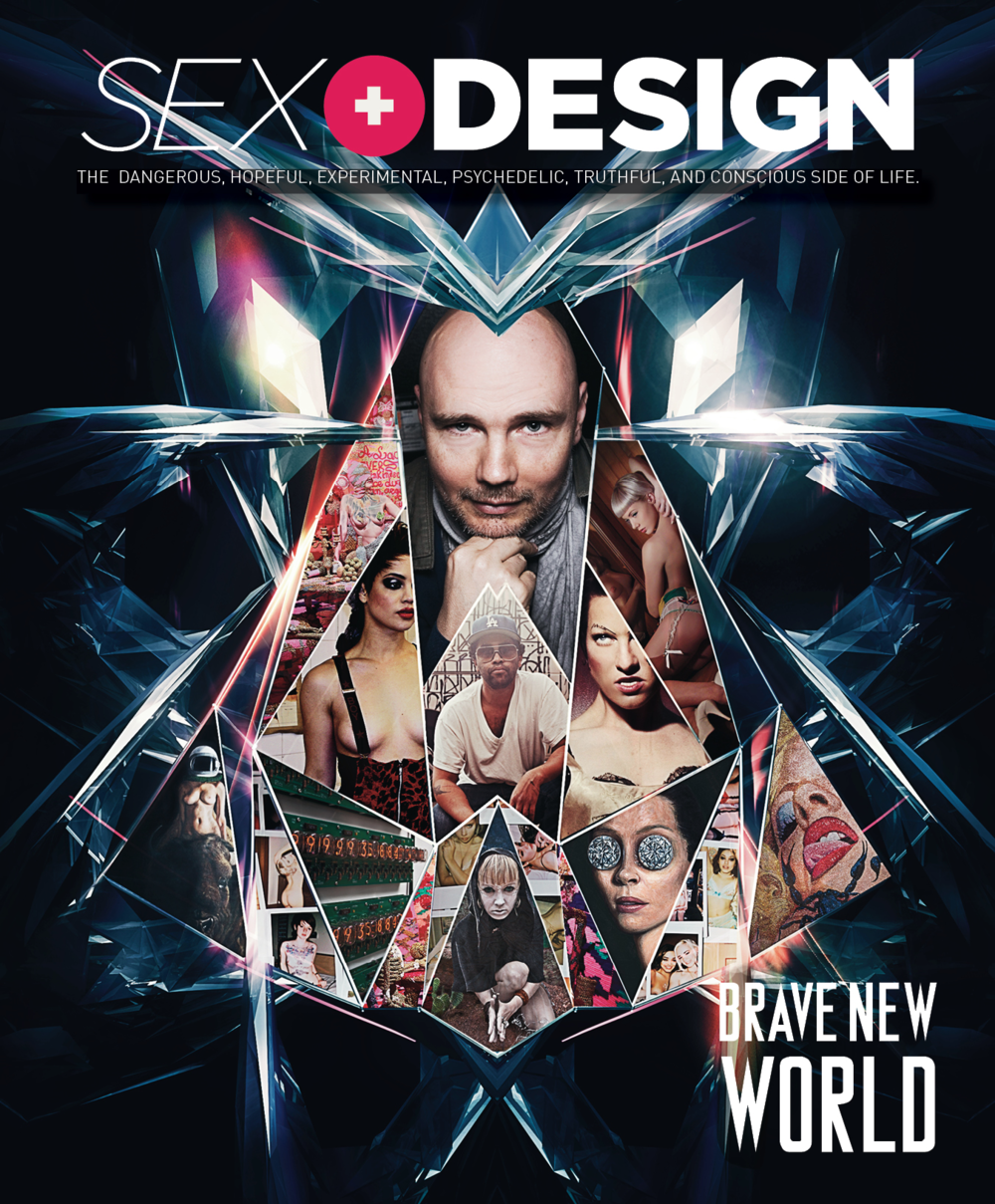Sex And Design Magazine Brave New World