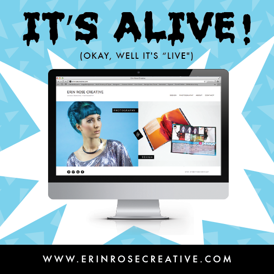 The new Erin Rose Creative site is live! Thanks everyone for the love and support! Don't forget to follow us on FaceBook and Instagram!
