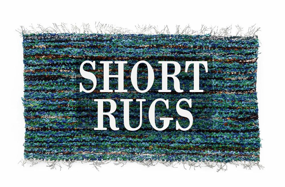 SHORT RUGS