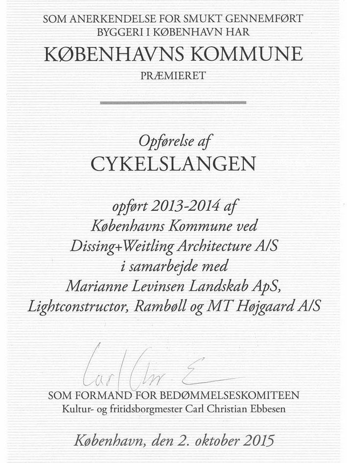Københavns Kommunes Pris for smukt byggeri 2015 For Cykelslangen.