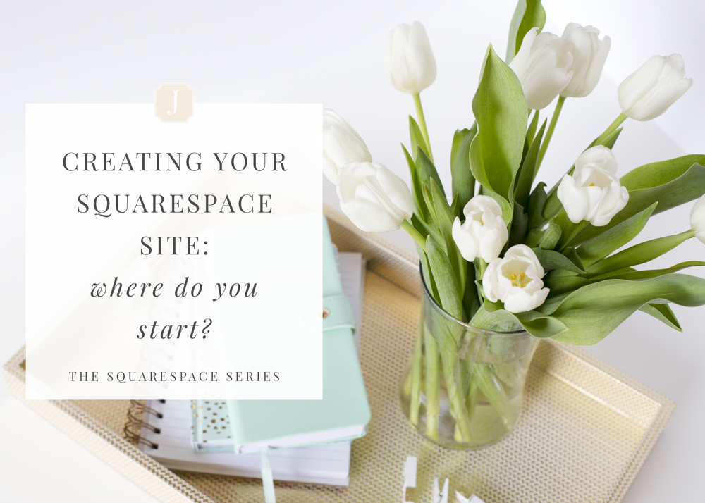 creating-your-squarespace-site-where-to-begin