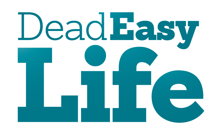 Dead Easy Life