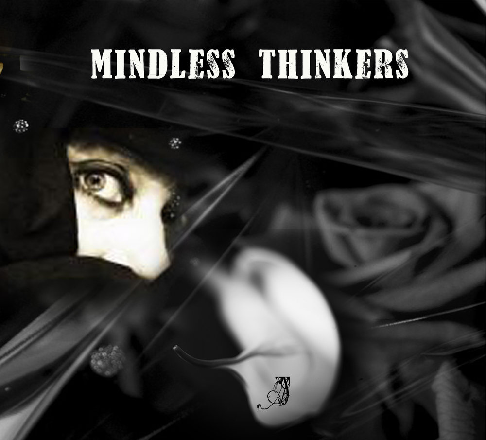 Mindless Thinkers.jpg