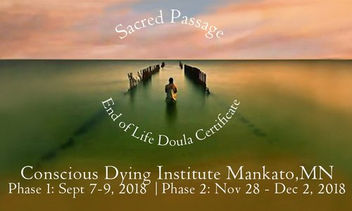 Mankato Sacred Passage End of Life Doula Certificate| Register Now!