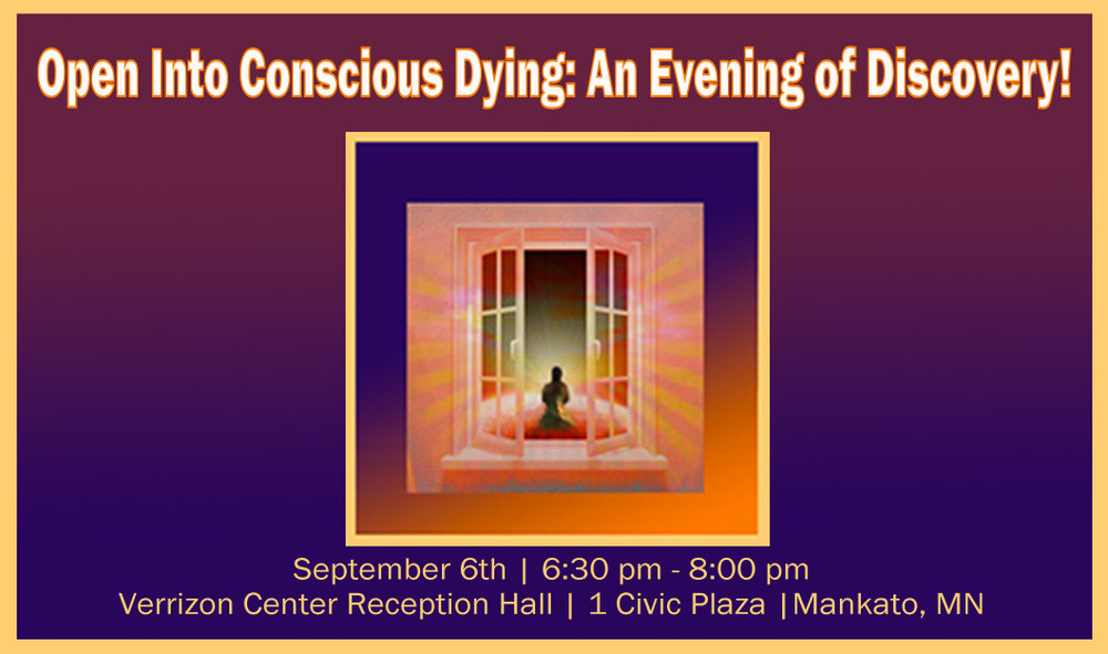 Open Into Conscious Dying: An Evening of Discovery | Sept 6th| $25