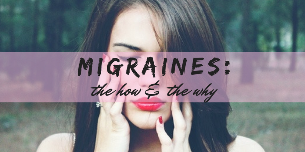 migraines: the how and the why