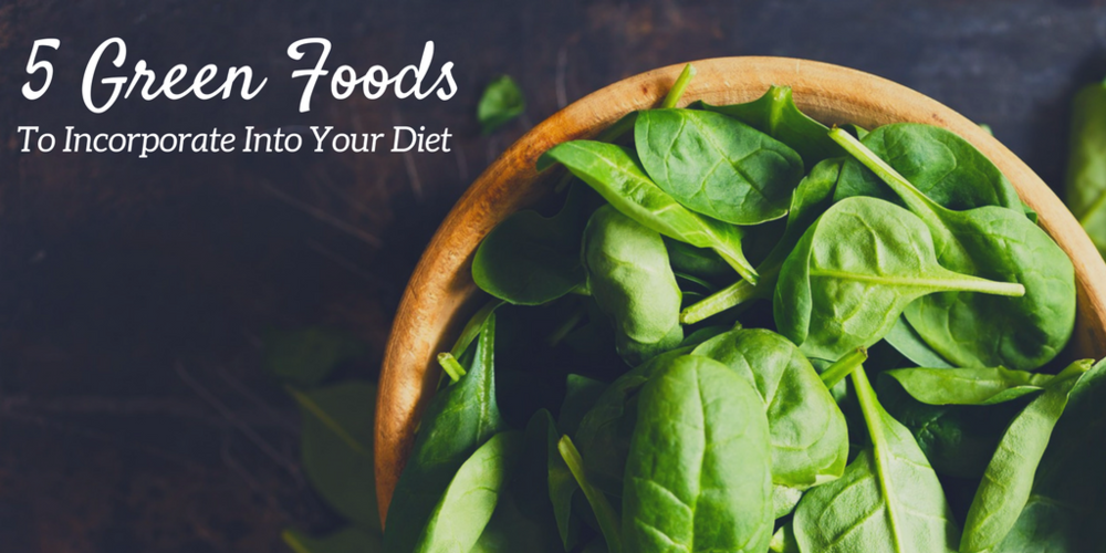 5 Green Foods To Incorporate Into Your Diet