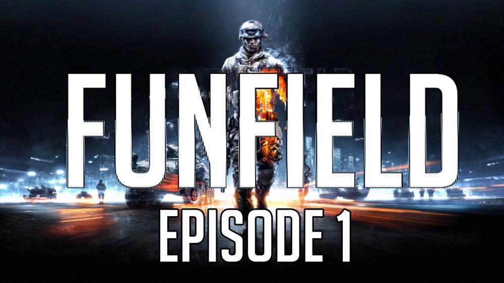Funfield Episode1.jpg