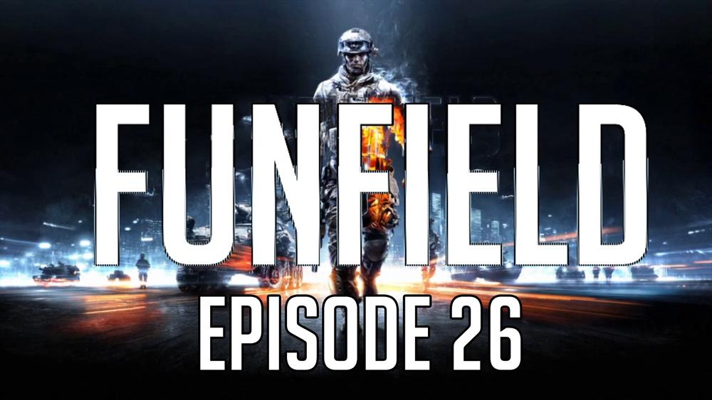 Funfield Episode26.JPG