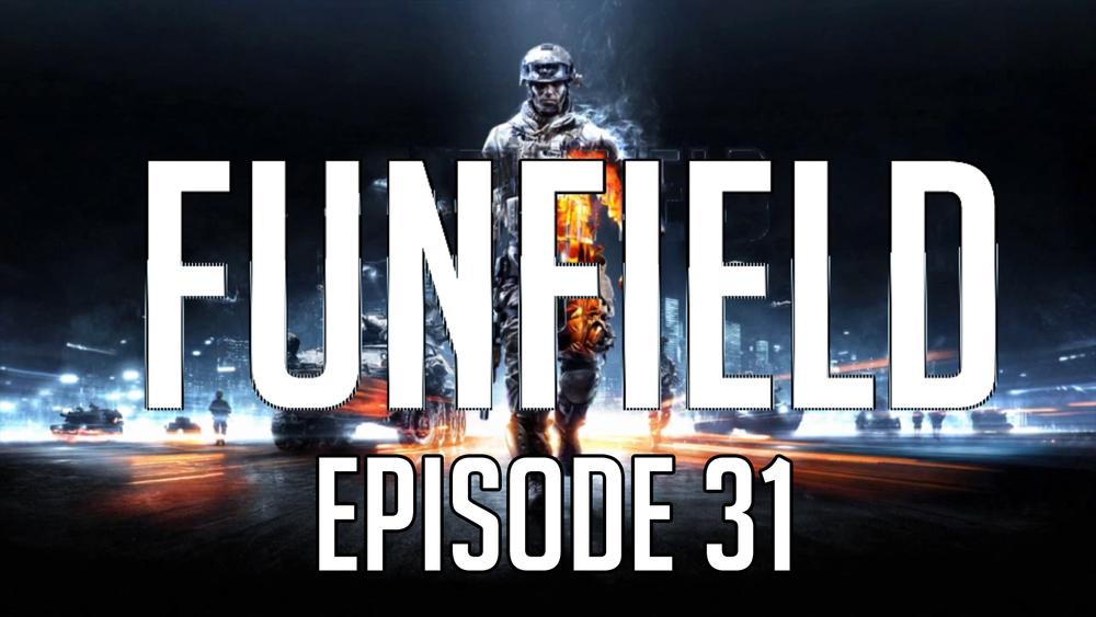 Funfield Episode31.JPG