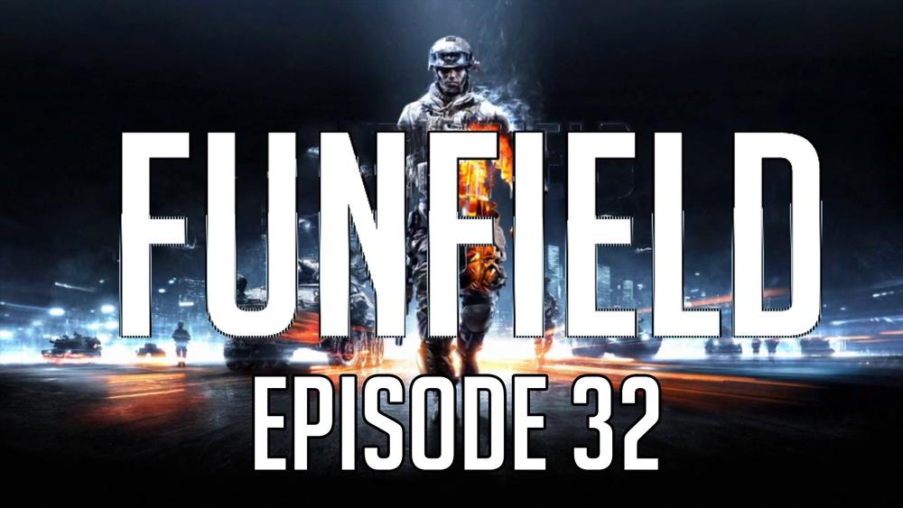 Funfield Episode32.JPG