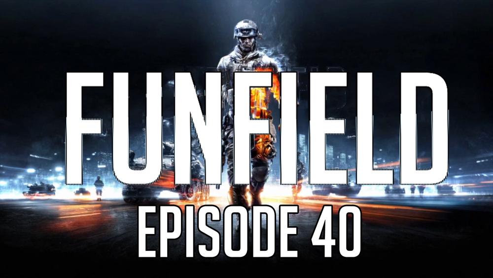 Funfield Episode40.jpg