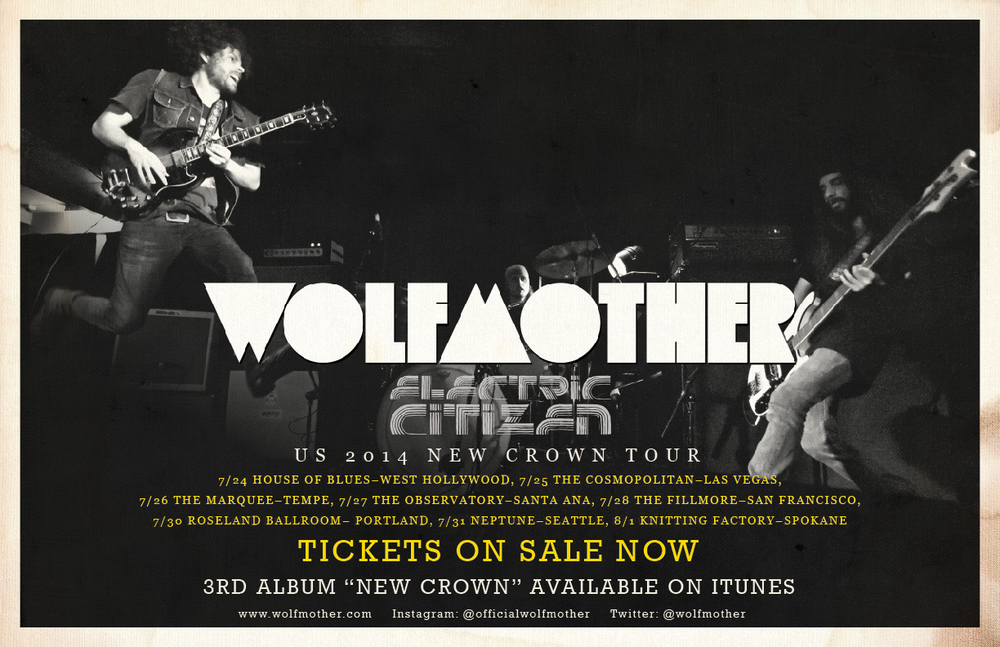 Wolfmother tour with Electric Citizen