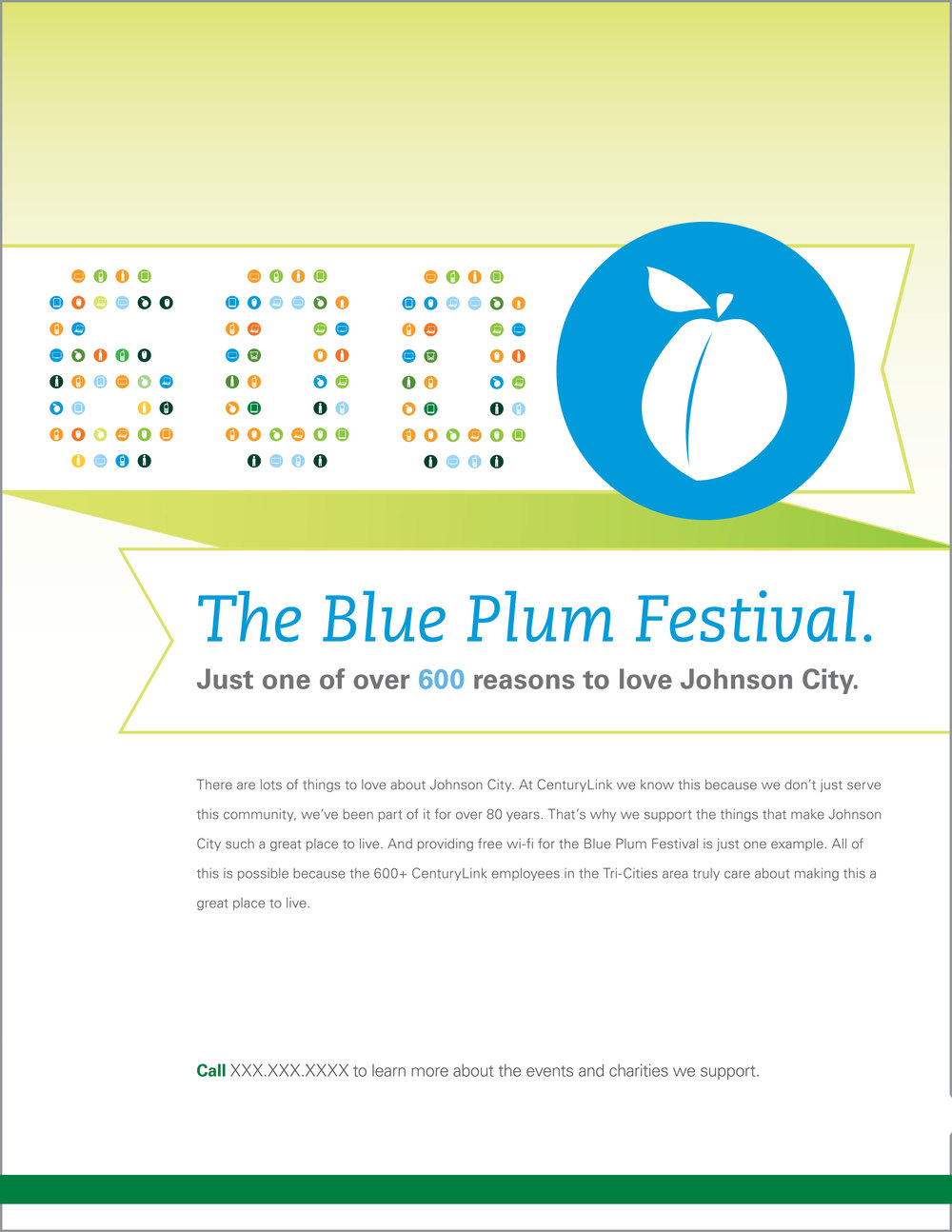 I created a flyer for the Blue Plum Festival describing how supportive the community CentryLink is.