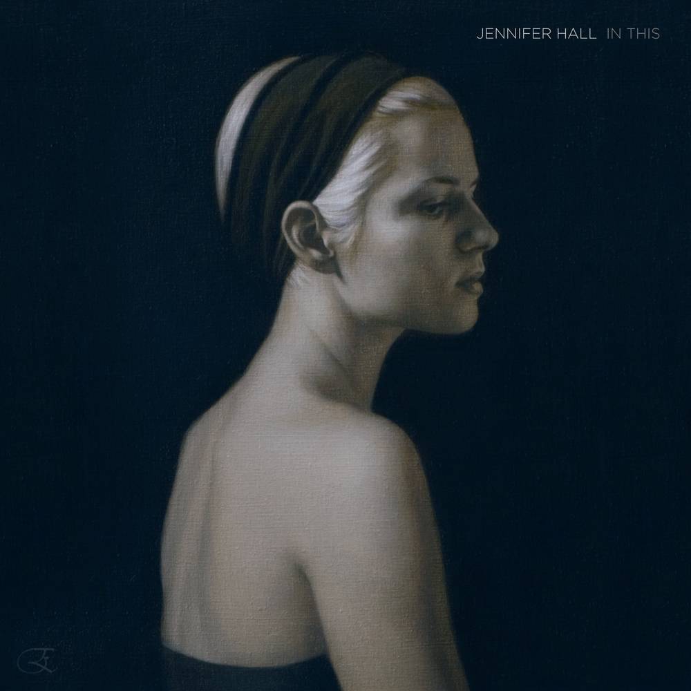 """Jennifer Hall - 'In This' Album Cover"""